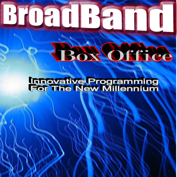 Broadband Box Office